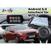 Buy cheap Android 6.0 Multimedia Video Interface for Mazda 6 Wagon 2014-2018 Car MZD Connect System , GPS navigation Mirrorlink product