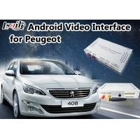 Quality Android 6.0 Auto Interface for Peugeot 408 MNR SMEC+ with Online map Google/ waze for sale